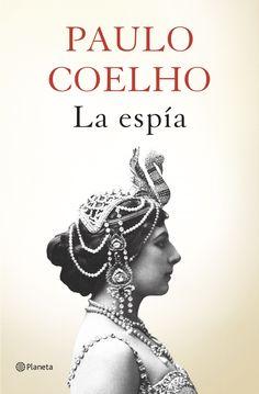 """""""La espía"""", la nueva novela de Paulo Coelho."""