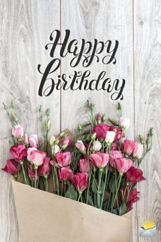 The best Happy Birthday Images - Birthday Wishes! - The best Happy Birthday Images Happy birthday image with flowers. Happy Birthday Flowers Wishes, Cool Happy Birthday Images, Happy Birthday Greetings Friends, Happy Birthday For Her, Birthday Wishes And Images, Happy Birthday Celebration, Birthday Wishes Cards, Happy Birthday Messages, Happy Birthdays