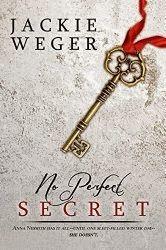 BigAl's Books and Pals: No Perfect Secret / Jackie Weger