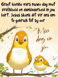 Good Morning Wishes, Day Wishes, Good Morning Quotes, Lekker Dag, Afrikaanse Quotes, Goeie More, Verses, Language, Lilac