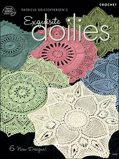 Crochet - Doily Patterns - Assorted Patterns - Patricia Kristoffersen's Exquisite Doilies
