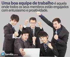 Familia.com.br   6 dicas para reconhecer uma boa equipe de trabalho