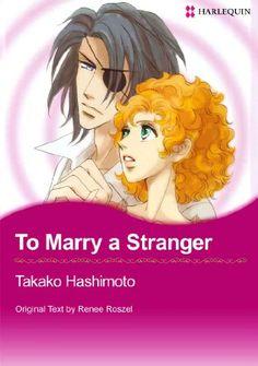 Harlequin comics: To Marry A Stranger