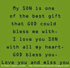 Gift Son Quotes I Miss My Sons Quotes God Blessed Funny Quotes