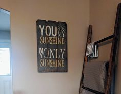 Hand Painted Signs, You Are My Sunshine, Magazine Rack, Home Decor, Decoration Home, Room Decor, Home Interior Design, Home Decoration, Interior Design