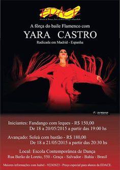 El Cajón Flamenco: Curso flamenco com Yara Castro no EDACE em Salvado...