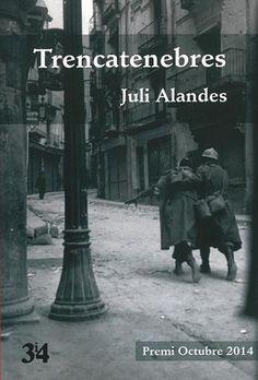 Trencatenebres / Juli Alandes