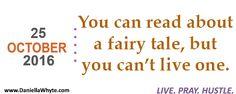 No Fairy Tale Here (Live. Pray. Hustle. 10/25/16) - http://daniellawhyte.com/no-fairy-tale-live-pray-hustle-102516/ #liveprayhustle