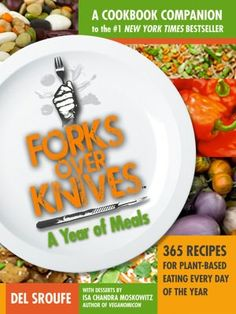 Forks Over Knives...good documentary on why eating a plant based diet is a solution for major health problems and is healthier for the Earth