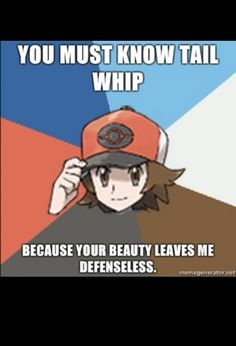 You must have knowledge of Pokemon to get this one ;D XD too funny.