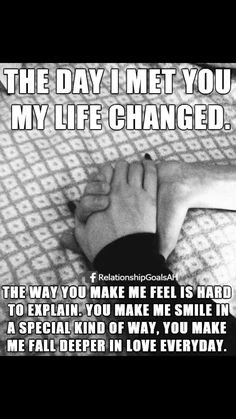 You have changed my life babe!
