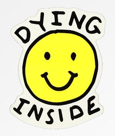 "Provide your personal belongings a DIY touch with the lighthearted Dying Inside Sticker from JV by Jac Vanek. Featured with a yellow smile face and the text ""Dying Inside"" above and below the image. stickers JV by Jac Vanek Dying Inside Sticker Stickers Cool, Tumblr Stickers, Phone Stickers, Funny Stickers, Printable Stickers, Image Stickers, Papel Sticker, Presets Photoshop, Dying Inside"