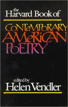 vendlers explication of poetry Sample explication gary snyder's axe handles, a short (36-line) poem, tells a small domestic story which widens into a meditation on parenting, the transmission of cultural heritage, and the relevance.