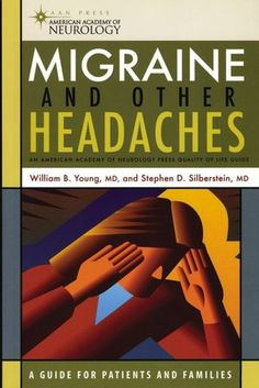 Migraines and other headaches