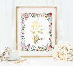 Gold Letter Print, Office Sweet Office, Floral Office Decor, Watercolor Decor, Office Decor, Inspirational Quote, Motivational Floral Print