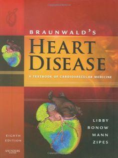 Download free Braunwald's Heart Disease: A Textbook of Cardiovascular Medicine Single Volume 8e (Heart Disease (Braunwald) (Single Vol)) pdf