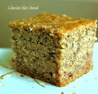 Liberian Rice Bread, so good, a very easy gluten free kind of banana bread. I doctored the recipe quite a bit so call me if you want the one I use or try it for yourself.