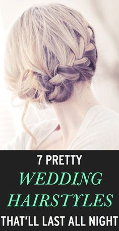 Wedding hair ideas that will stay in place all night