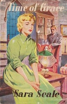 Time Of Grace by Sara Seale published by Mills and Boon in 1955.