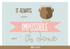 Quote about impossible until it is done #quotes #quoteoftheday #quotesdaily #mandela