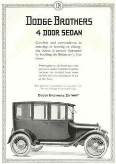 History of Early American Automobiles Chapter 13 American Auto, Early American, Vintage Advertisements, Vintage Ads, Vintage Signs, Banner Online, Dodge Vehicles, Classy Cars, Car Advertising