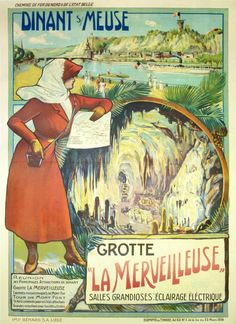 1914 The 'Marvellous' Caves in the town of Dinant in Belgium were discovered during rail works in 1904. Boasting stalactites and waterfalls, the caves are the top tourist attraction in the area, and have been for many years. This poster was produced to encourage travel by rail to the town, vintage travel poster