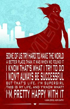 Supergirl quote. Kara Zor-El. Power Girl, Teen Titans, Justice League. DC Comics