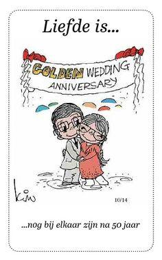 Liefde is...nog bij elkaar zijn na 50 jaar.