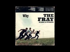 Why - The Fray... Annie Lennox sings this, too. I've always loved these lyrics.
