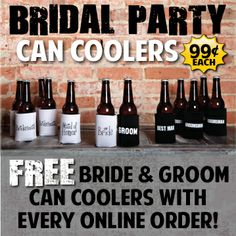 Need to get your #bridal party a gift yet? These #koozies are the perfect idea and are only 99¢ each with your #wedding koozie order!