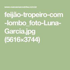 feijão-tropeiro-com-lombo_foto-Luna-Garcia.jpg (5616×3744)