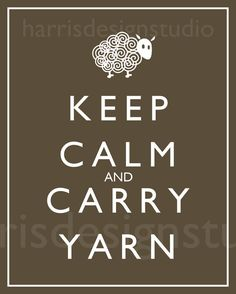 "got a wonderful ""keep calm and carry yarn"" bag for my birthday, love it!"