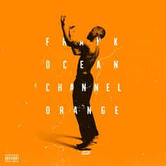 Frank Ocean, Channel Orange