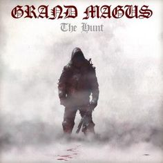 """Swedish rock/doom metal outfit Grand Magus return with a new album, entitled """"The Hunt"""", released through Nuclear Blast records."""