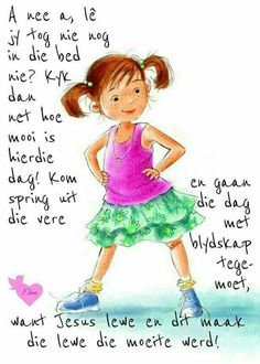 Lekker Dag, Goeie More, Good Morning Wishes, Afrikaans, Qoutes, Disney Princess, Disney Characters, Words, Motivational