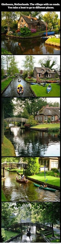 I NEED to go here! It is gorgeous! Geithoorn, Netherlands- the village with no roads.