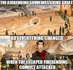 The Fire Nation just can't catch a break, even 80+ years after the 100 Year War.
