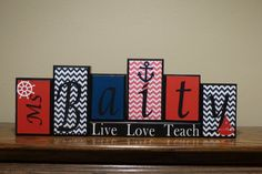 Welcome to Taras Blocks!  These custom designed name block letters are the perfect gift for that special teacher. HOW TO ORDER:  PRICE IS PER BLOCK -