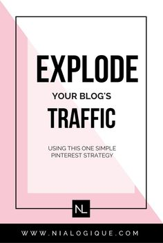 Explode Your Website's Traffic Using The Powerful Combination of Pinterest and Tailwind: Gain Exposure as a Blogger and Creative Entrepreneur With This One Growth Technique!