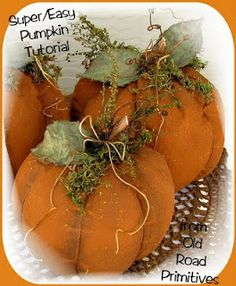 Old Road Primitives: ~Super/Easy~ Prim Pumpkin Tutorial from Old Road Primitives...