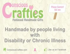 ConsciousCrafties.com - Incredible website to help Disabled or Chronically Ill people sell their handmade crafts! Awesome support community too! #SpoonieCrafts #Disabled #Handmade Chronic Illness, Chronic Pain, Fibromyalgia, Marketing Merchandise, Craft Online, How To Get, How To Plan, Learn To Crochet, Business Planning