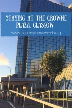 Accessible views on my stay at the Crowne Plaza hotel in Glasgow.