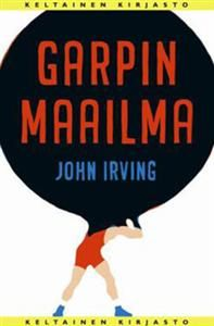 Garpin maailma Books To Read, My Books, John Irving, Growing Up, Reading, Book Covers, Word Reading, Grow Taller, Reading Books