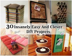 Diy Projects: 31 Insanely Easy And Clever DIY Projects