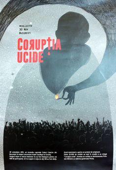 Andra Ulman - Atelier COM. VISU. / AFFICHE CORUPTIA UCIDE (Roumanie) - En vue de la sélection de la TRIENNALE de l'AFFICHE POLITIQUE DE MONS 2016 -
