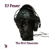 DJ Power - The First Dimension by Transmissionmusic on SoundCloud