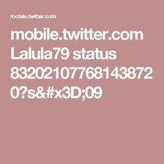 mobile.twitter.com Lalula79 status 832021077681438720?s=09