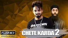 Chete Karda 2 Video, Hd Video Song Download, Resham Singh Anmol Hd Video, Video Song Download, Video Song Free Download,1080p Video Download, Hd Video, 720p
