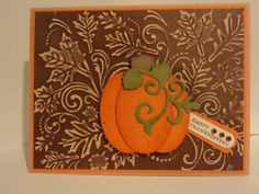Thanksgiving Card--used the Fall Leaf Background embossing folder from Darice. Large oval punch used for the pumpkin. More deets and photos on my blog. TFL! My blog is: cardcornerbycandee.blogspot.com