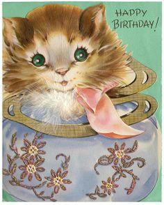 Vintage Birthday Cards, Vintage Greeting Cards, Cat Birthday, Happy Birthday, Birthday Greetings, Birthday Wishes, Chenille Crafts, First Birthday Pictures, Cat Signs